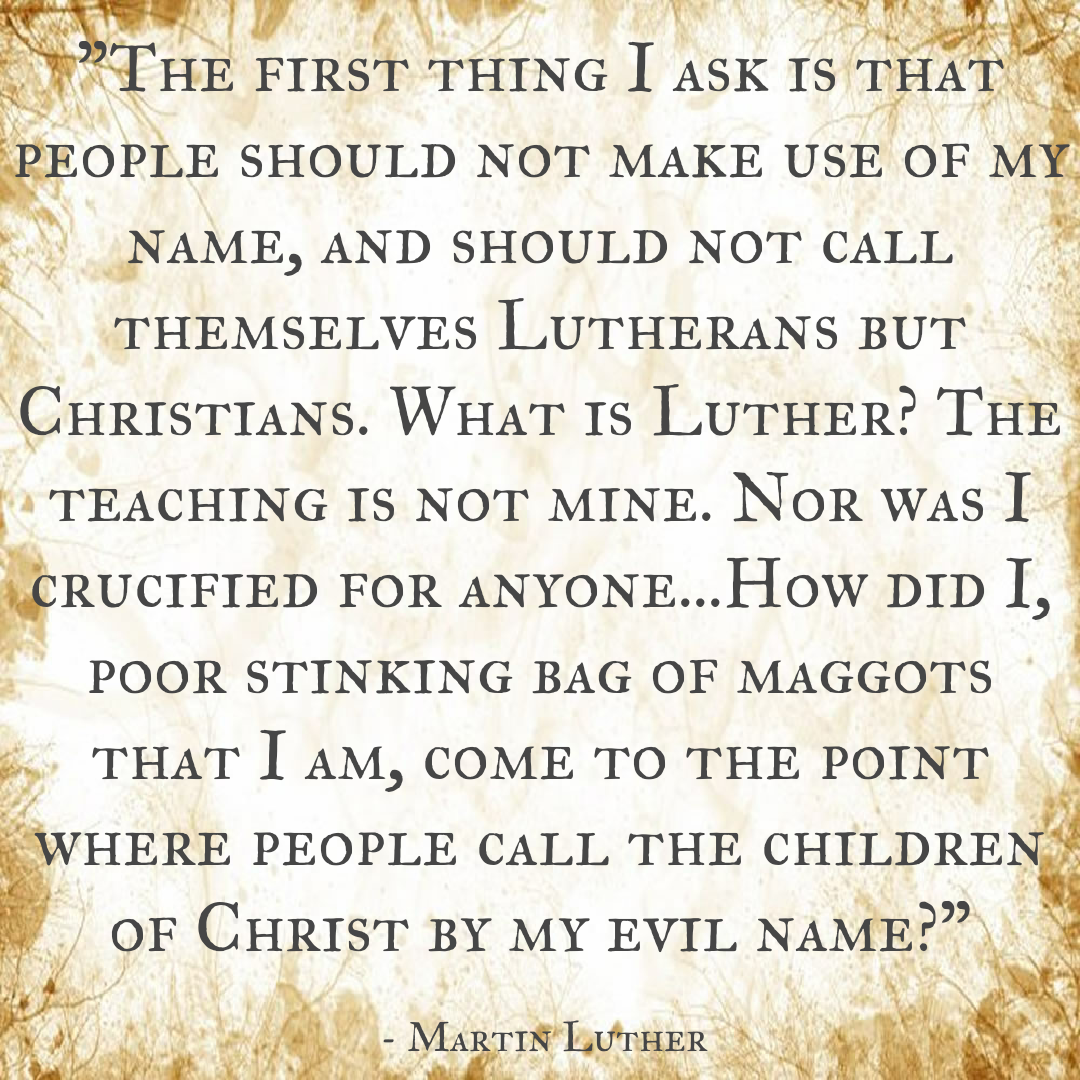 Baxter Lincoln Ne >> WHAT IS LUTHER? - Christ-Centered Quotes